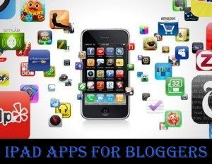 iPad Apps For Bloggers