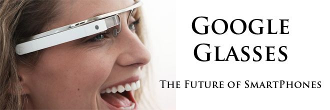 Enjoy Better & Real Connectivity On The Go With Google Glass