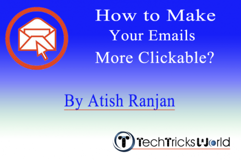 How to Make Your Emails More Clickable?
