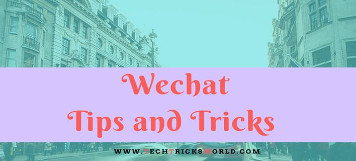 The Best Wechat Tips and Tricks