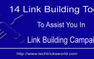 14 Link Building Tools to Assist you in Link Building Campaigns