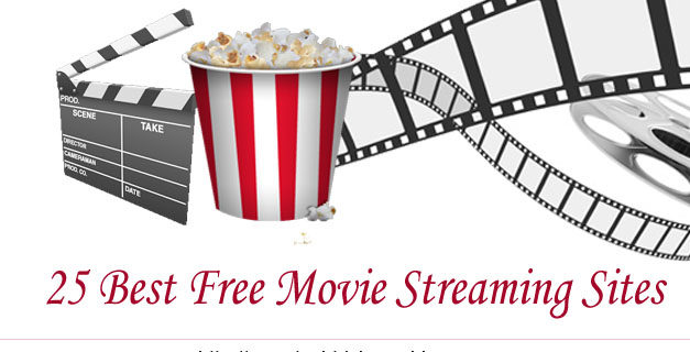 25 Best Free Movie Streaming Sites 	To Watch Movies