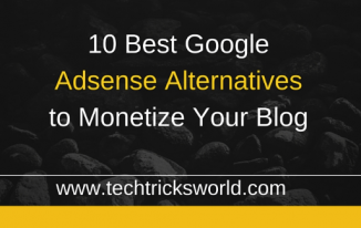 10 Best Google Adsense Alternatives to Monetize Your Blog