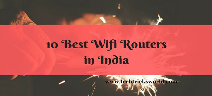 10 Best WiFi Routers in India