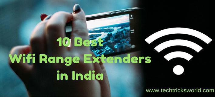 10 Best Wifi Range Extenders in India