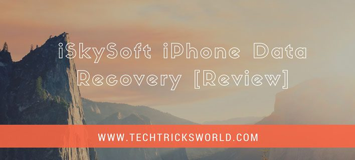 iSkySoft iPhone Data Recovery Review