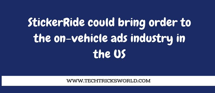 StickerRide could bring order to the on-vehicle ads industry in the US