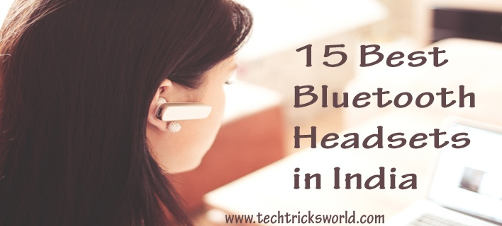 15 Best Bluetooth Headsets in India