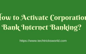 How to Activate Corporation Bank Internet Banking?