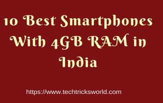 10 Best Smartphones With 4GB RAM in India