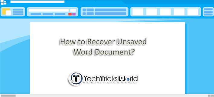 How to Recover Unsaved Word Document?