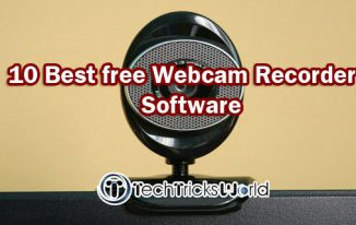 10 Best free Webcam Recorder Software to Record Your Webcam
