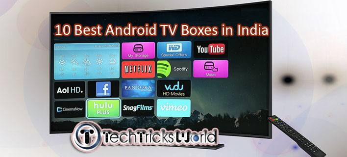 10 Best Android TV Boxes in India