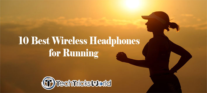 10 Best Wireless Headphones for Running
