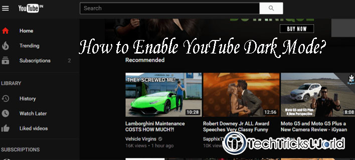 How to Enable YouTube Dark Mode in Google Chrome, Mozilla Firefox and Android?