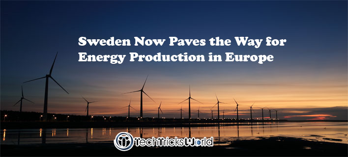 Sweden Now Paves the Way for Energy Production in Europe