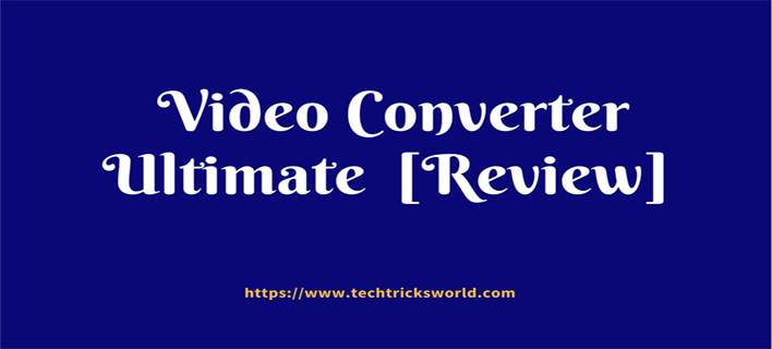 Video Converter Ultimate  – YouTube Video Converter