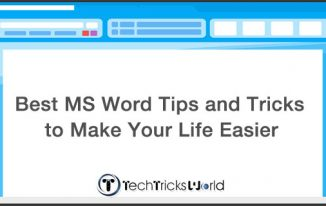 Best MS Word Tips and Tricks to Make Your Life Easier