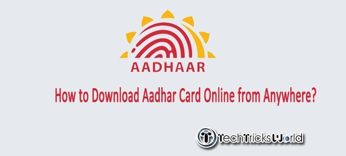 How to Download Aadhar Card Online from Anywhere?