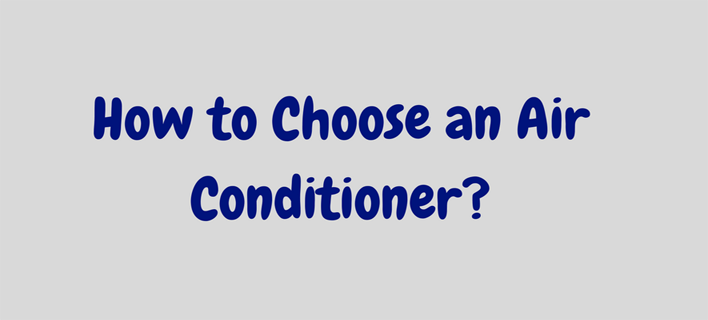 How to Choose an Air Conditioner? (Buying Guide)