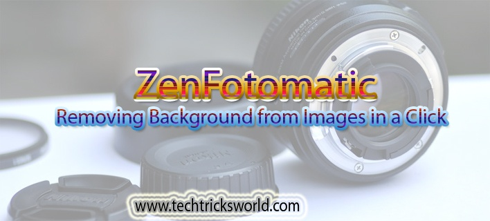 ZenFotomatic – Removing Background from Images in a Click