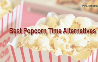 10 Best Popcorn Time Alternatives To Watch Movies
