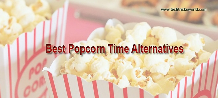 Best Popcorn Time Alternatives