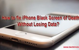 How to fix iPhone Black Screen of Death Without Losing Data?
