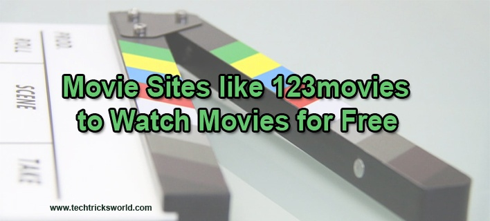 10 Movie Sites like 123movies to Watch Movies for Free