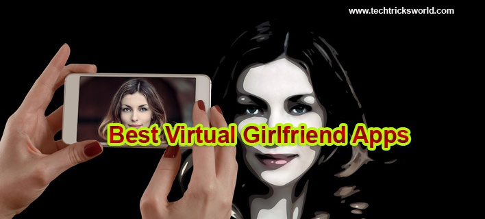 9 Best Virtual Girlfriend Apps