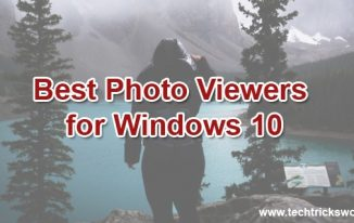 7 Best Photo Viewers for Windows 10