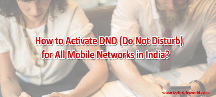 How to Activate DND (Do Not Disturb) for All Mobile Networks in India?