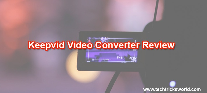 Keepvid Video Converter Review