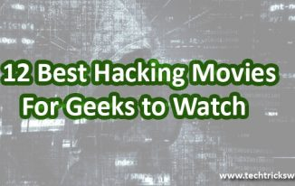 12 Best Hacking Movies For Geeks to Watch
