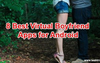 8 Best Virtual Boyfriend Apps for Android
