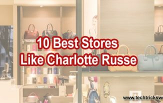 10 Best Stores Like Charlotte Russe for Fashion Shopping