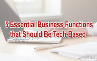 5 Essential Business Functions that Should Be Tech-Based