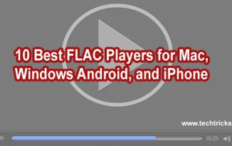 10 Best FLAC Players for Mac, Windows, Android, and iPhone