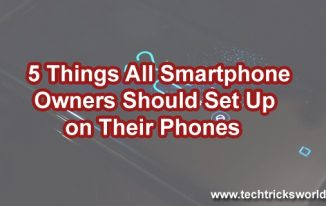 5 Things All Smartphone Owners Should Set Up on Their Phones