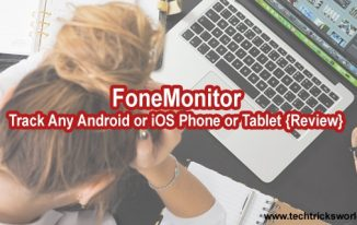 FoneMonitor – Track Any Android or iOS Phone or Tablet {Review}