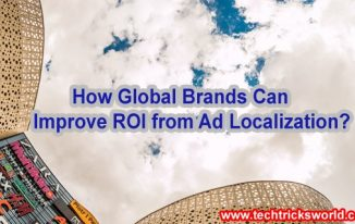 How Global Brands Can Improve ROI from Ad Localization?