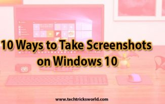 10 Ways to Take Screenshots on Windows 10