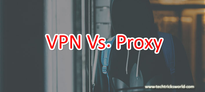 VPN Vs. Proxy. Which One to Choose?