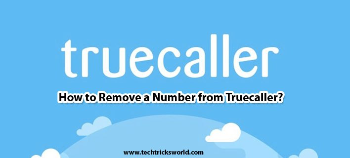 How to Remove a Number from Truecaller?
