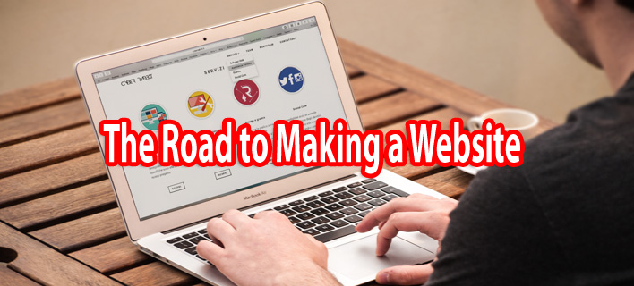 The Road to Making a Website