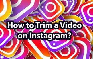How to Trim & Crop a Long Video on Instagram