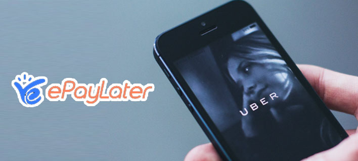 ePayLater on Uber – How to Set up and Use?