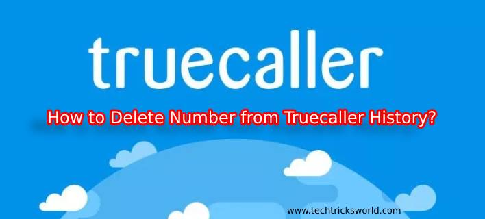 How to Delete Number from Truecaller History?