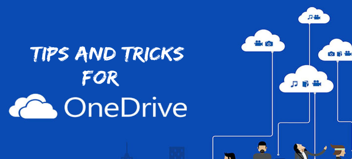 Tips and Tricks for OneDrive