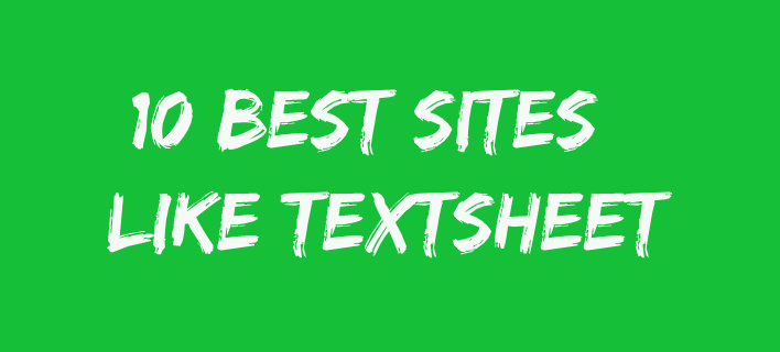 10 Best Sites Like Textsheet